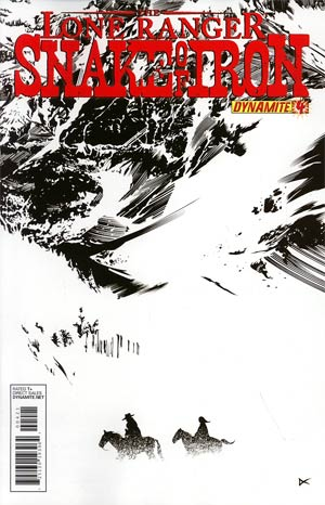 Lone Ranger Snake Of Iron #4 Incentive Dennis Calero Black & White Cover