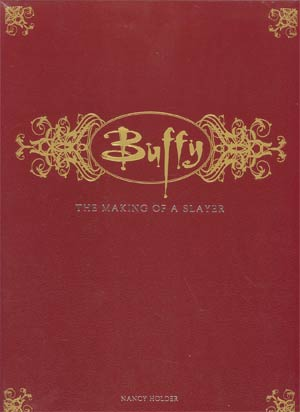 Buffy The Making Of A Slayer Deluxe HC