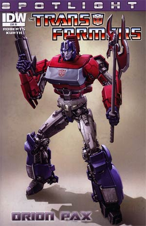 Transformers Spotlight Orion Pax Incentive Orion Pax Design Variant Cover