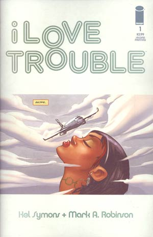 I Love Trouble #1 2nd Ptg
