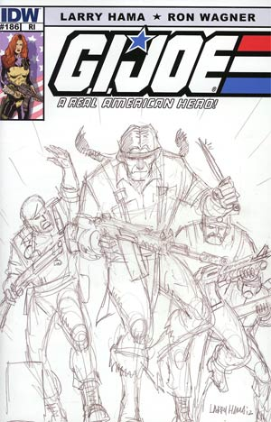 GI Joe A Real American Hero #186 Incentive Larry Hama Sketch Variant Cover
