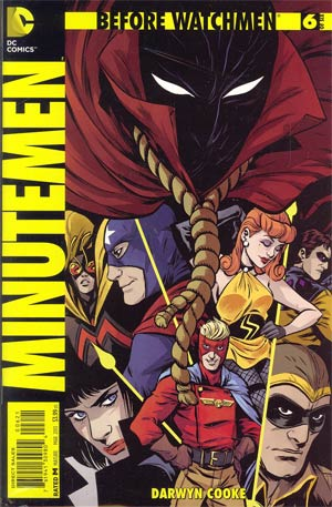 Before Watchmen Minutemen #6 Incentive Jordi Bernet Variant Cover