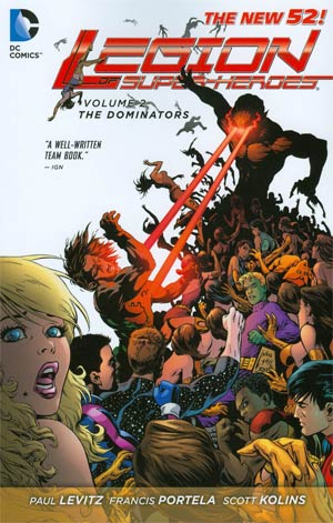 Legion Of Super-Heroes (New 52) Vol 2 Dominators TP