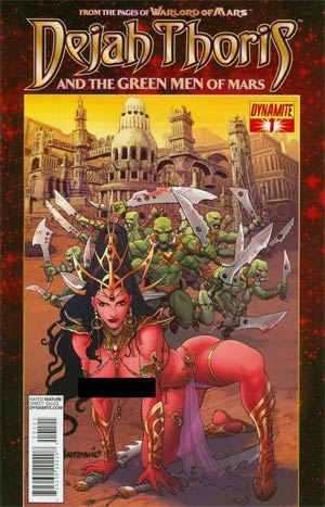 Dejah Thoris And The Green Men Of Mars #1 Incentive Lui Antonio Risque Art Variant Cover