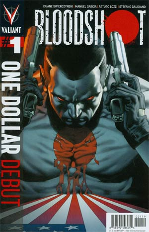 Bloodshot Vol 3 #1 One Dollar Debut Edition