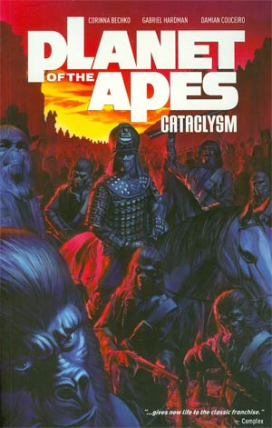 Planet Of The Apes Cataclysm Vol 1 TP