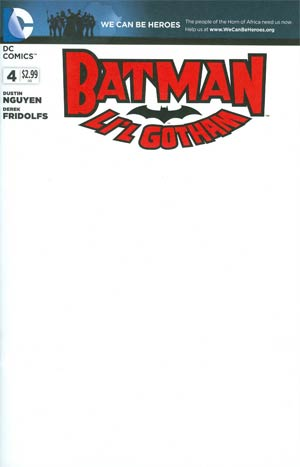 Batman Lil Gotham #4 Cover B Variant We Can Be Heroes Blank Cover