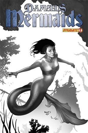 Damsels Mermaids #1 Incentive Paul Renaud Black & White Cover