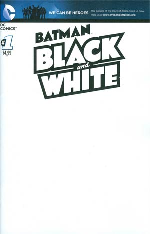 Batman Black & White Vol 2 #1 Cover B Variant We Can Be Heroes Blank Cover