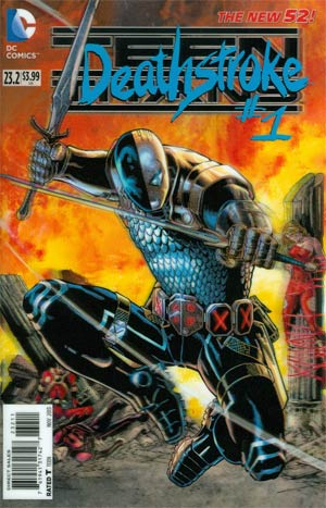 Teen Titans Vol 4 #23.2 Deathstroke Cover A 3D Motion Cover