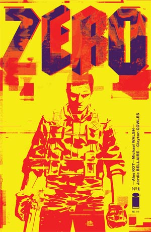 Zero #1 Cover A 1st Ptg Michael Walsh & Tom Muller