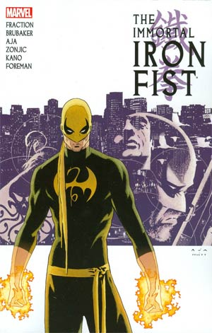 Immortal Iron Fist Complete Collection Vol 1 TP