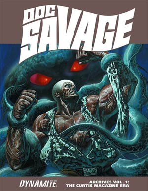 Doc Savage Archives Vol 1 Curtis Magazine Era HC