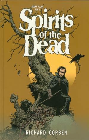 Edgar Allan Poes Spirits Of The Dead HC