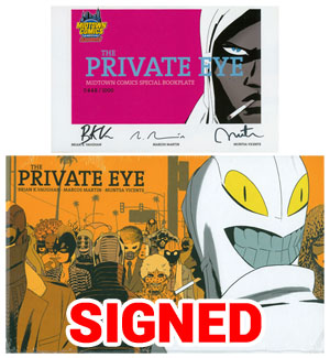 Private Eye Deluxe Edition HC With Bookplate Signed By Brian K. Vaughan Marcos Martin & Muntsa Vicente