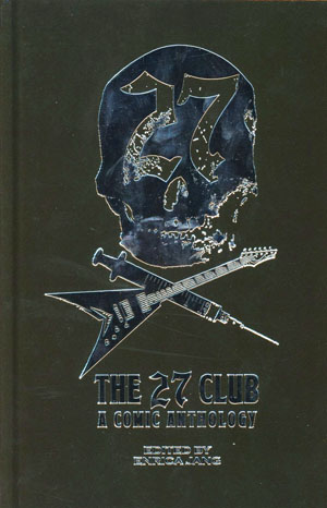 27 Club A Comic Anthology HC