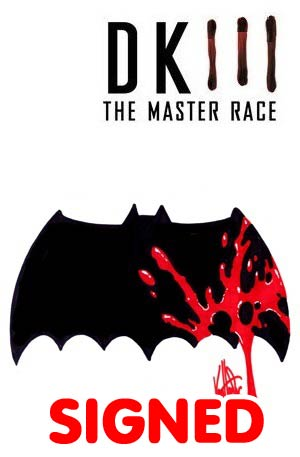Dark Knight III The Master Race #1 Cover Z-I DF Blank Variant With Batman Logo Signed & Remarked By Ken Haeser