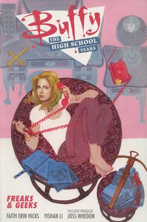 Buffy The High School Years Freaks & Geeks TP