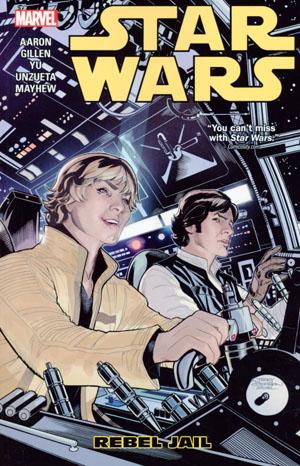 Star Wars (Marvel) Vol 3 Rebel Jail TP