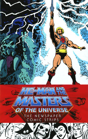 He-Man And The Masters Of The Universe Newspaper Comic Strips HC