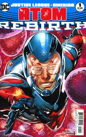 Justice League Of America The Atom Rebirth #1 Cover A Regular Ivan Reis & Joe Prado Cover