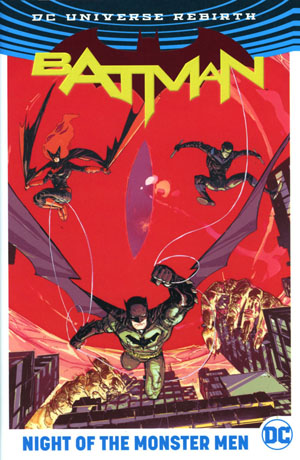 Batman Night Of The Monster Men HC (Rebirth)