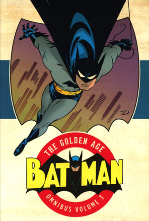 Batman The Golden Age Omnibus Vol 3 HC
