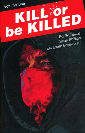 Kill Or Be Killed Vol 1 TP