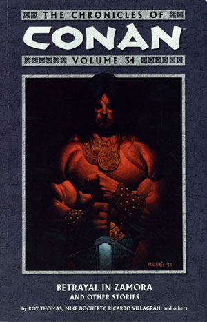 Chronicles Of Conan Vol 34 Betrayal In Zamora And Other Stories TP