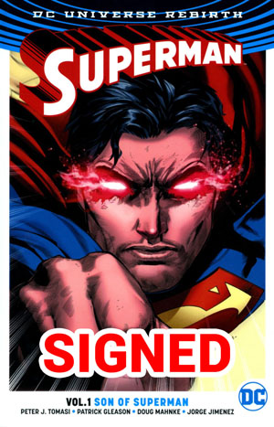 Superman (Rebirth) Vol 1 Son Of Superman TP Signed By Peter J Tomasi (Limit 1 Per Customer)