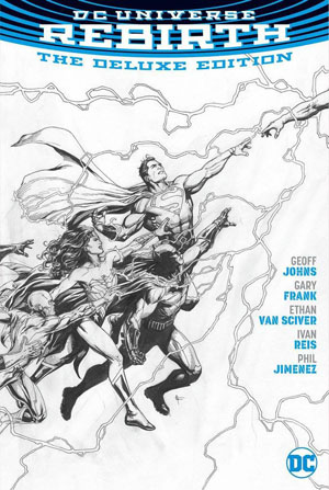 LCSD 2016 DC Universe Rebirth Deluxe Edition HC Black & White Variant Cover