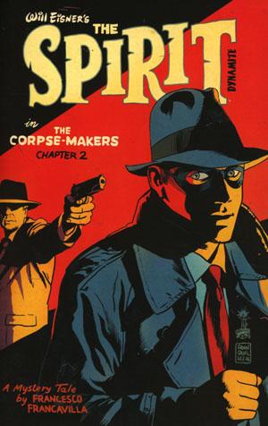 Will Eisners Spirit Corpse-Makers #2 Cover A Regular Francesco Francavilla Cover