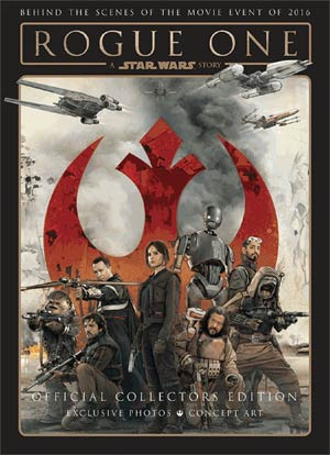 Rogue One A Star Wars Story Official Collectors Edition HC