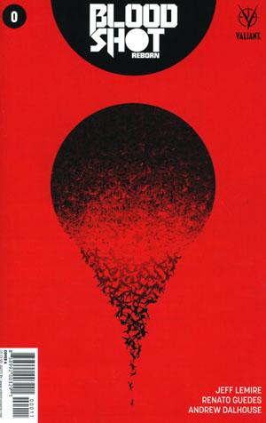 Bloodshot Reborn #0 Cover A Regular Juan Doe Cover