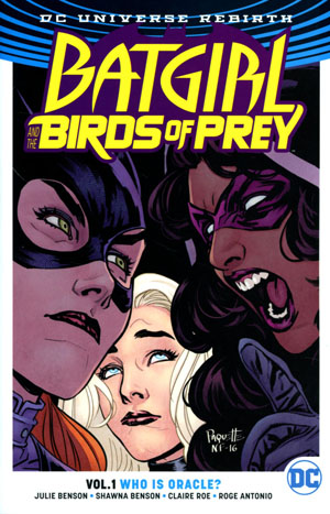 Batgirl And The Birds Of Prey (Rebirth) Vol 1 Who Is Oracle TP
