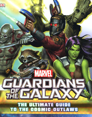 Marvel Guardians Of The Galaxy Ultimate Guide To The Cosmic Outlaws HC