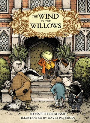 Wind In The Willows Illustrated By David Petersen HC Direct Market Exclusive Edition