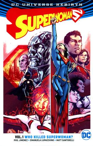 Superwoman (Rebirth) Vol 1 Who Killed Superwoman TP