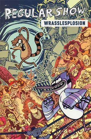 Regular Show Original Graphic Novel Vol 4 Wrasslesplosion TP