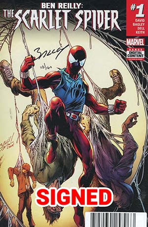 Ben Reilly The Scarlet Spider #1 Cover F DF Signed By Mark Bagley