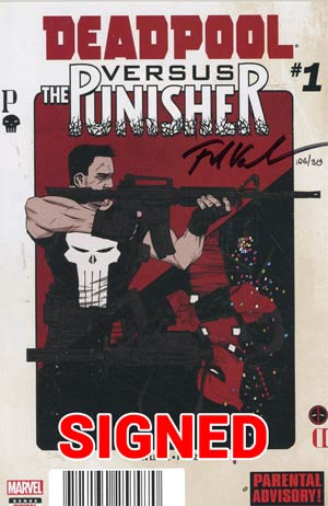 Deadpool vs Punisher #1 Cover E DF Ultra-Limited Blood Red Signature Series Signed By Fred Van Lente