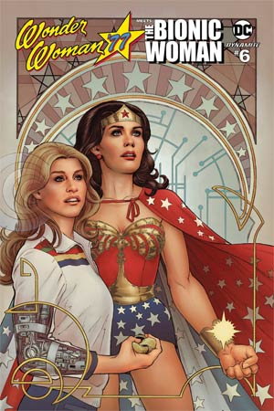 Wonder Woman 77 Meets The Bionic Woman #6 Cover B Variant Nicola Scott Cover