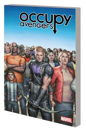 Occupy Avengers Vol 1 Taking Back Justice TP