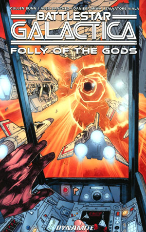 Battlestar Galactica Classic Folly Of The Gods TP