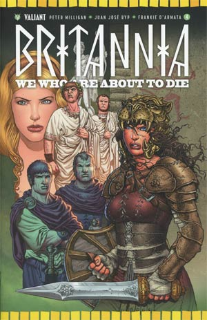 Britannia We Who Are About To Die #4 Cover B Variant Juan Jose Ryp Cover