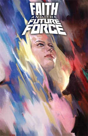 Faith And The Future Force #1 Cover A Regular Jelena Kevic-Djurdjevic Cover
