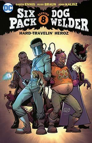 Sixpack And Dogwelder Hard-Travelin Heroz TP (New 52)