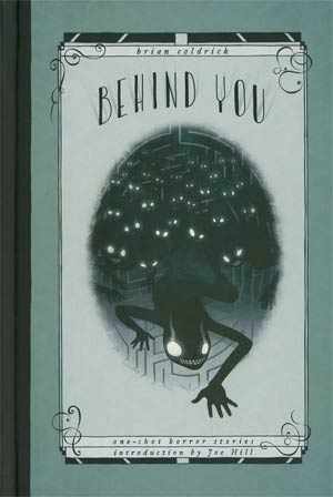 Behind You One-Shot Horror Stories HC
