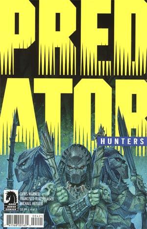 Predator Hunters #4 Cover B Variant Francisco Ruiz Velasco Cover