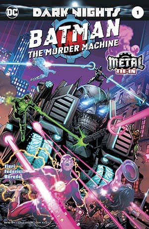 Batman The Murder Machine #1 Foil-Stamped Cover (Dark Nights Metal Tie-In)